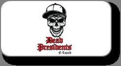 Dead Presidents E-Liquid